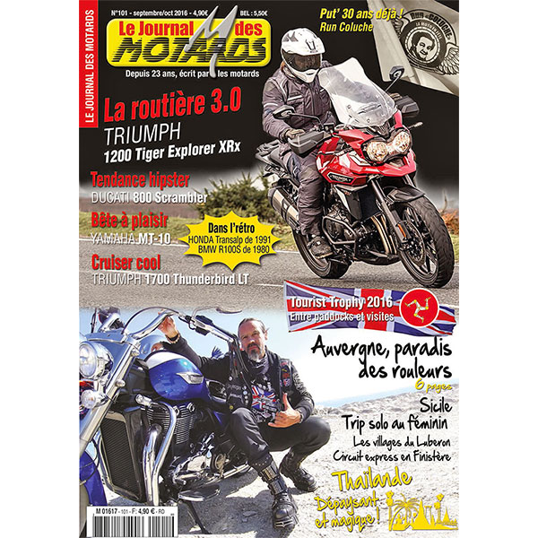 LE JOURNAL DES MOTARDS n°101 - septembre/octobre 2016